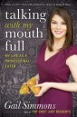 Cover for Talking with my Mouth Full book