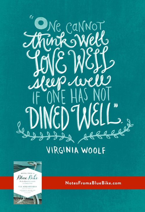 Woolf quote, Notes from a Blue Bike